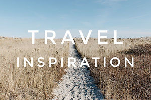 Travel Inspiration | Blog de viajes de Spanish Travellers