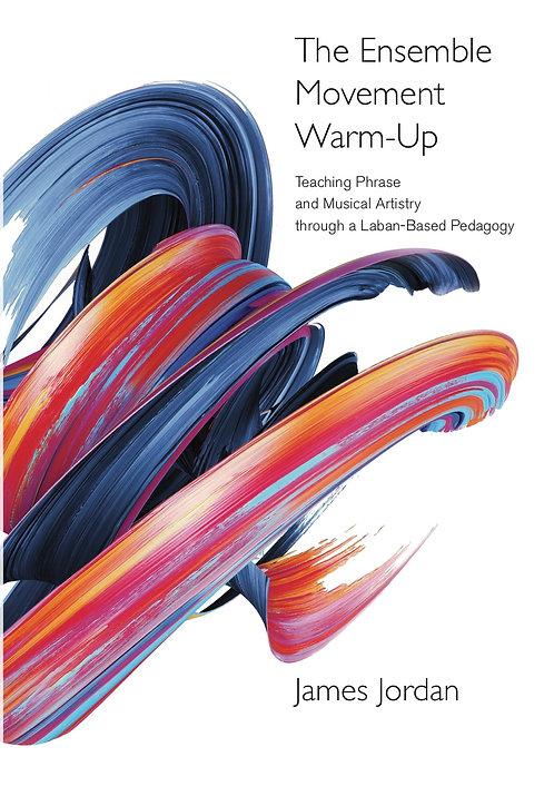 The Ensemble Movement Warm-Up