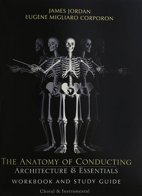 The Anatomy of Conducting Workbook