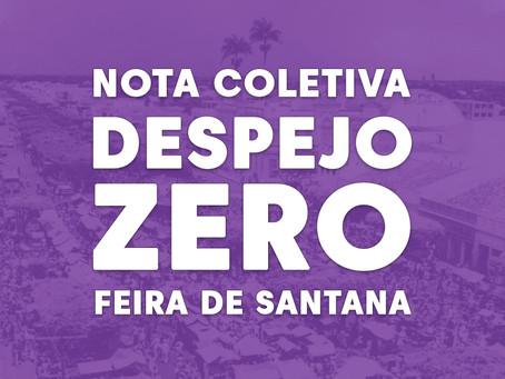 Nota sobre a remoção dos/as trabalhadores/as informais da Praça Nordestino, em Feira de Santana (BA)