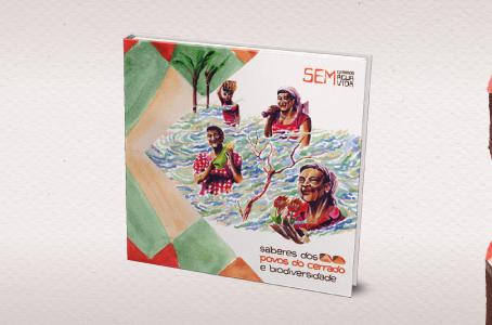 Livro apresenta importância dos saberes dos povos do Cerrado