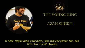 A Tribute To The Young King - Azan Sheikh