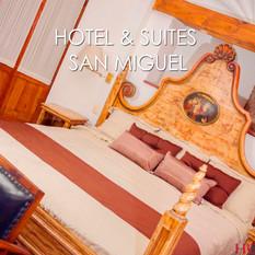 HOTEL & SUITES SAN MIGUEL