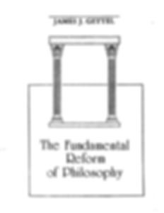 The Fundamental Reform of Philosophy book by Jim Gettel