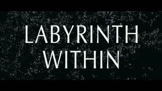 LABYRINTH WITHIN