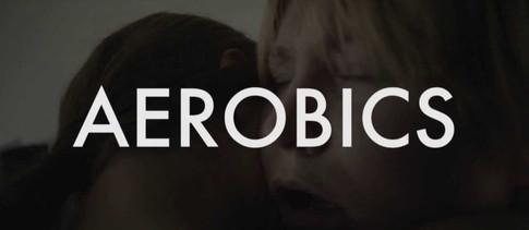 AEROBICS - A LOVE STORY