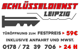 Schlüsseldienst Leipzig Türöffnung zum Festpreis