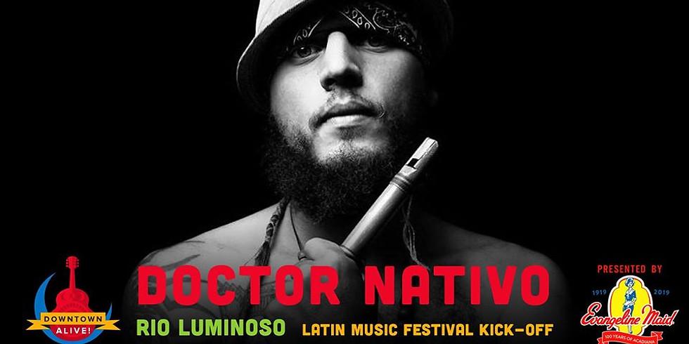DTA! with Doctor Nativo and Rio Luminoso