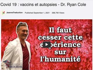 Covid 19 : vaccins et autopsies - Dr. Ryan Cole