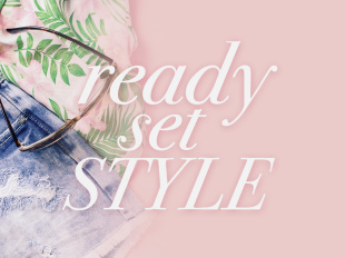 Ready Set Style AwesomenessTV