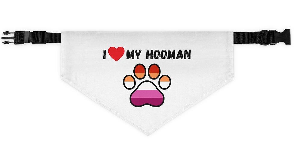 I LOVE MY HOOMAN Pet Bandana Collar (lesbian flag)