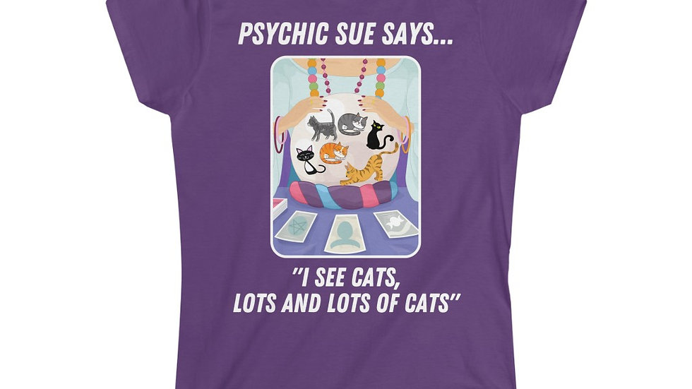 PSYCHIC SUE SAYS Women's Softstyle Tee