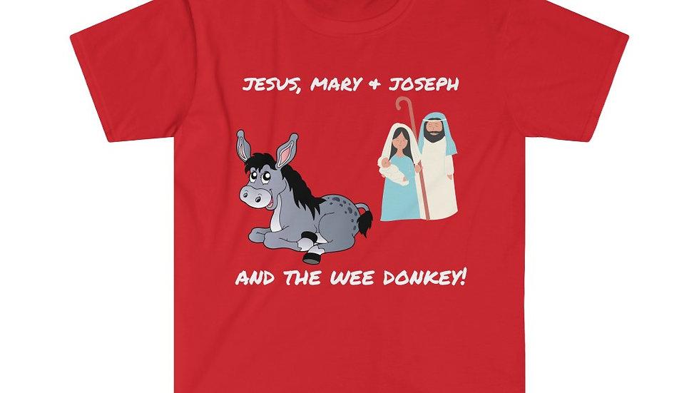 JESUS, MARY & JOSEPH (AND THE WEE DONKEY) Unisex Softstyle T-Shirt