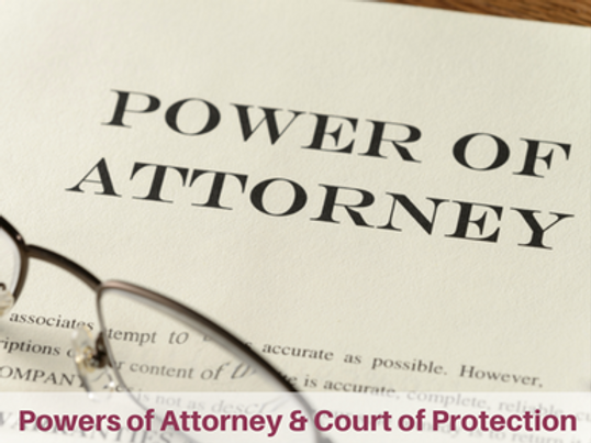 Powers of Attorney & Court of Protection.png
