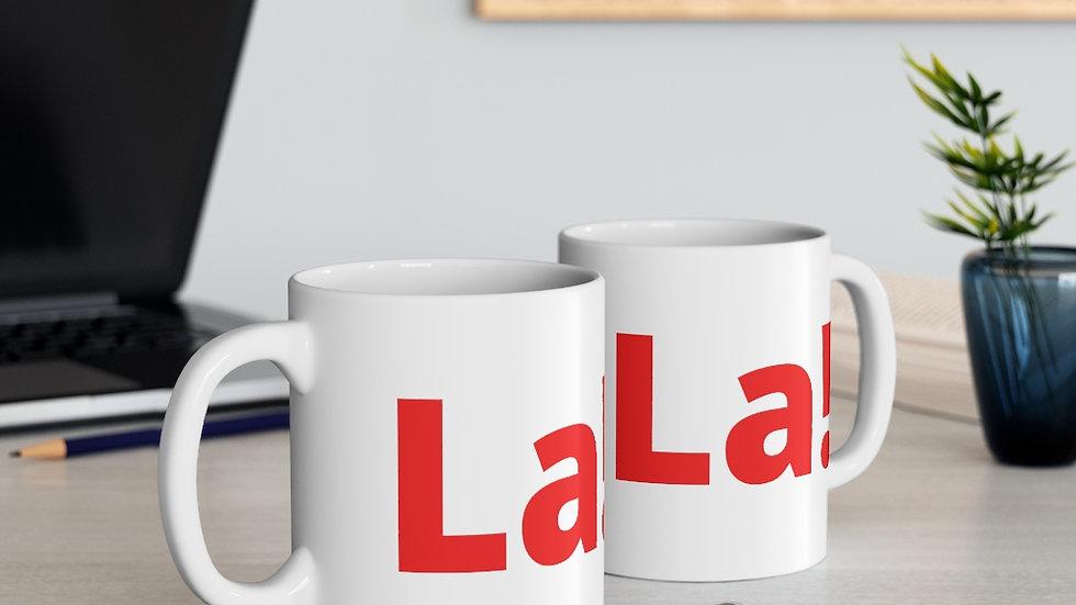 La! Mug 11oz (La! on both sides)