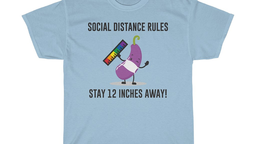 """SOCIAL DISTANCE RULES...STAY 12"""" AWAY"""