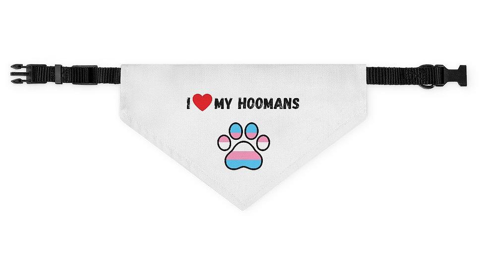 I LOVE MY HOOMANS Pet Bandana Collar (trans flag)