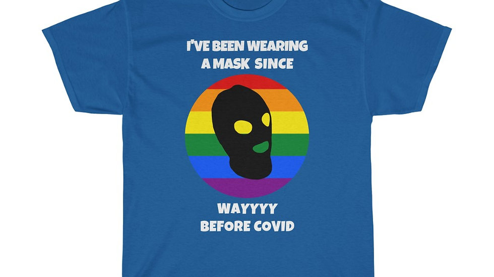 I'VE BEEN WEARING A MASK SINCE WAYYYY BEFORE COVID