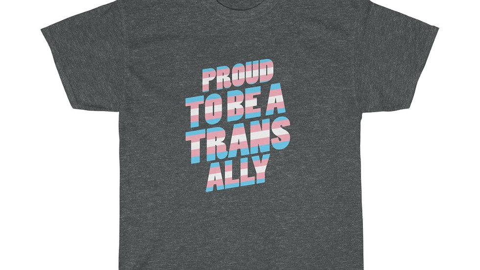 PROUD TO BE A TRANS ALLY