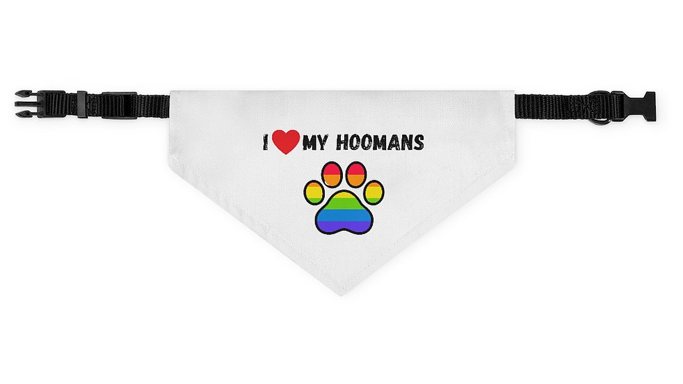 I LOVE MY HOOMANS Pet Bandana Collar (rainbow)