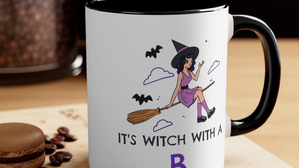 It's Witch With A B Mug