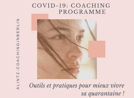 Pour mieux vivre votre quarantaine - Covid-19: Mini-programme de coaching en 14 jours