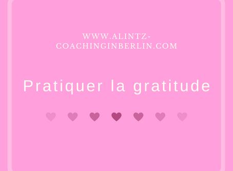 Covid-19 - Jour 6: Pratiquer la gratitude