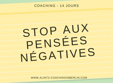 Covid-19 - Jour 12: Dites stop aux pensées négatives