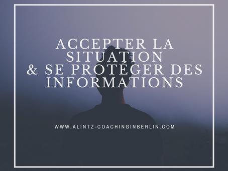 Covid-19 - Jour 7: Accepter la situation et se protéger des informations