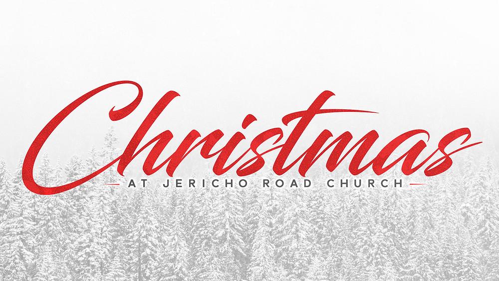 Christmas at Jericho Road Church