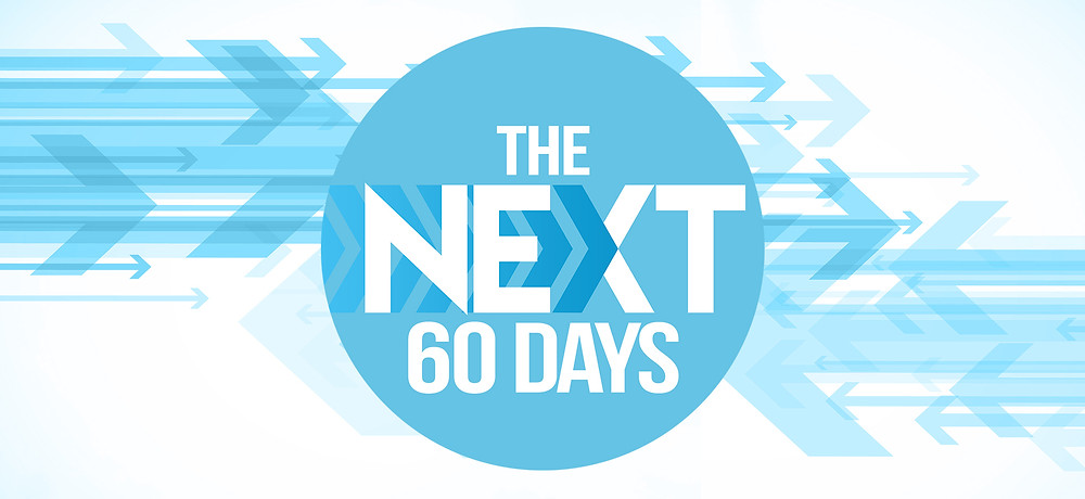 NEXT 60 Days (Sermon Series at Jericho Road Church in Muskegon, MI)