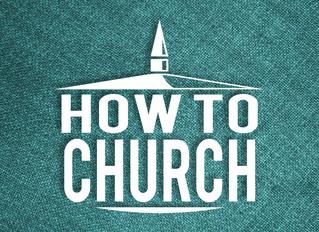 How to Church - Outreach (Part 1)