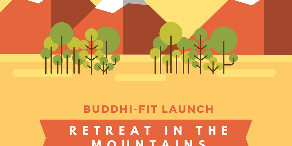 Buddhi-Fit Live Your Best Life Retreat