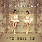 The_Veronicas_-_You_Ruin_Me.jpg