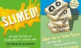 Bustle features SLIMED! written by Mathew Klickstein