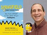 Gothamist features Springfield Confidential, written by Mike Reiss with Mathew Klickstein