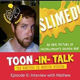 Toon-in Talk features SLIMED! written by Mathew Klickstein