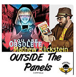 Comic Crusaders features You Are Obsolete, conceived and written by Mathew Klickstein