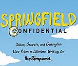 Associated Press features Springfield Confidential, written by Mike Reiss with Mathew Klickstein