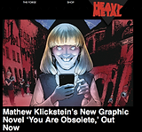Heavy Metal features You Are Obsolete, conceived and written by Mathew Klickstein