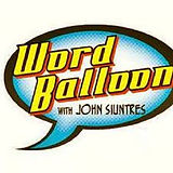 Word Balloon features Comic-Con Begins, created and directed by Mathew Klickstein
