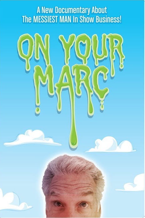 On Your Marc, covering the Life and Slimes of Marc Summers, produced by Mathew Klickstein
