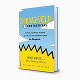 La Silla Rota features Springfield Confidential, written by Mike Reiss with Mathew Klickstein