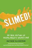 Colorado Daily features SLIMED! written by Mathew Klickstein
