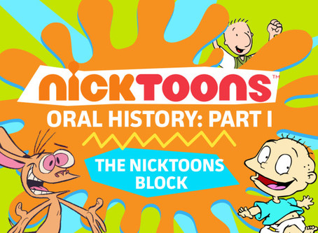 """""""Nicktoons Oral History"""" (Four-Part Series w/ Caseen Gaines)"""