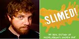 WhatCulture features SLIMED! written by Mathew Klickstein