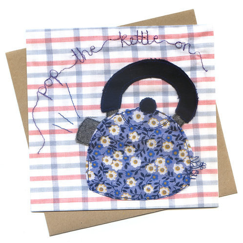 'Pop The Kettle On' Embroidered Greeting Card