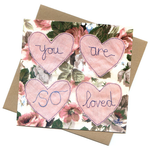 'You Are So Loved' Embroidered Greeting Card