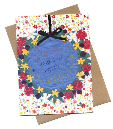 'Flowers Make Me Happy' Appliqué Flowers Card