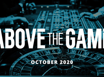 """""""ABOVE THE GAME"""" / COLUMN / October issue, 2020"""